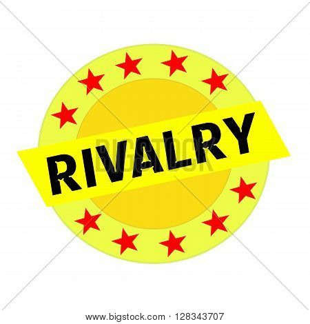 RIVALRY black wording on yellow Rectangle and Circle yellow stars