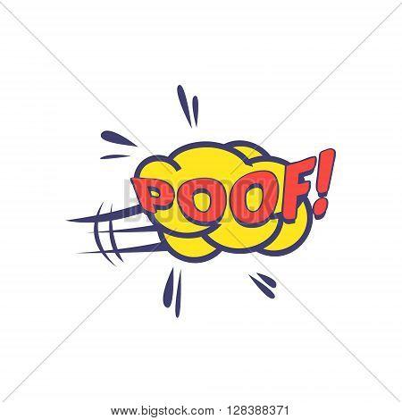 Poof Comic Speech Bubble Bright Color Classic Comic Book Style Flat Vector Design Sticker