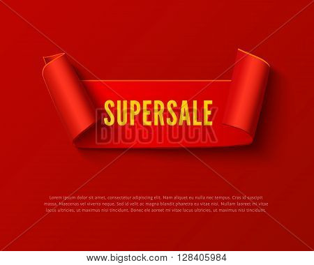 Red curved paper ribbon banner with paper rolls and yellow inscription SUPERSALE isolated on red background. Realistic vector red paper template for special promo and sale advertising. Red curved ribbon on white with space for text