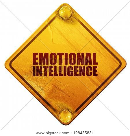 emotional intelligence, 3D rendering, isolated grunge yellow road sign