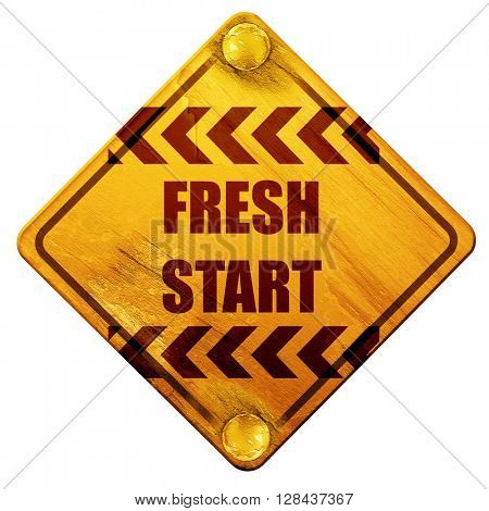 Fresh start sign, 3D rendering, isolated grunge yellow road sign