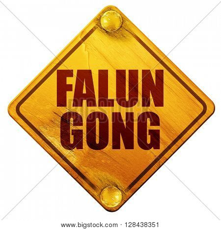 Falun gong, 3D rendering, isolated grunge yellow road sign