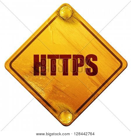 https, 3D rendering, isolated grunge yellow road sign