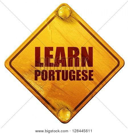 learn portugese, 3D rendering, isolated grunge yellow road sign