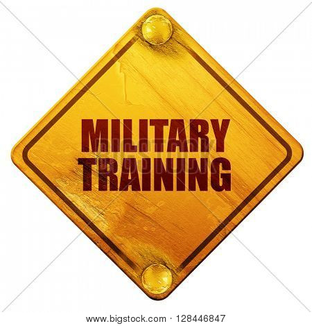 military training, 3D rendering, isolated grunge yellow road sig