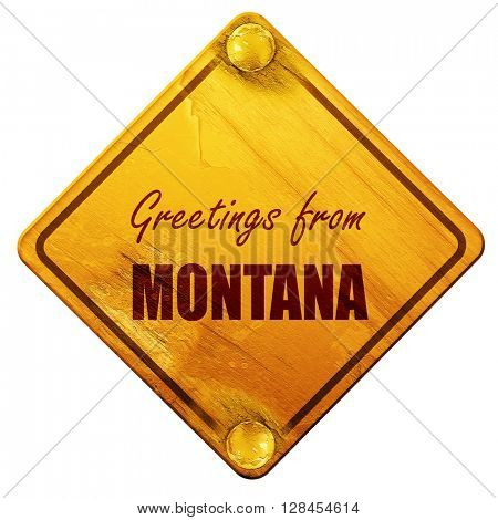 Greetings from montana, 3D rendering, isolated grunge yellow roa
