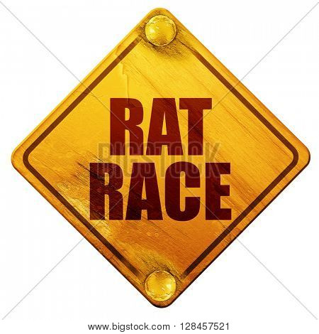 rat race, 3D rendering, isolated grunge yellow road sign
