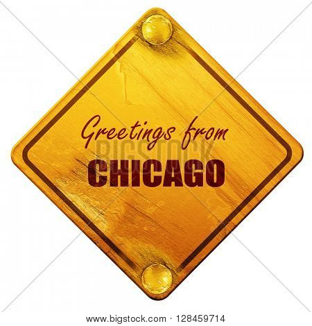 Greetings from chicago, 3D rendering, isolated grunge yellow roa