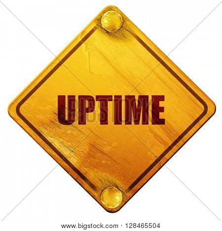 uptime, 3D rendering, isolated grunge yellow road sign