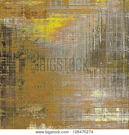 Vintage background with dirty grungy texture or overlay and different color patterns: yellow (beige); brown; gray; black
