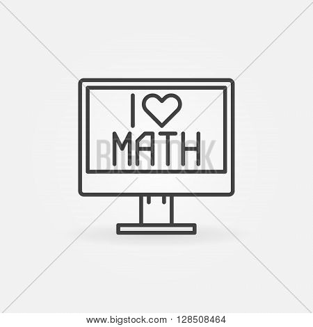 I Love Math icon - vector computer icon or symbol in thin line style