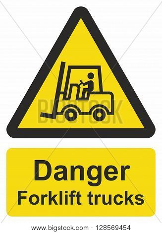 Forklift truck sign, area where forklift trucks are operating