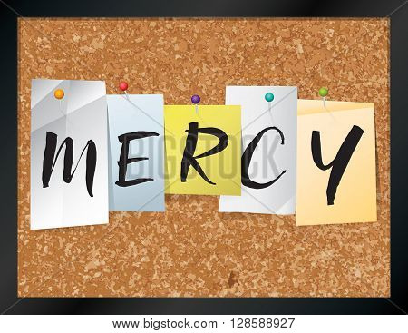 """An illustration of the word """"MERCY"""" written on pieces of colored paper pinned to a cork bulletin board. Vector EPS 10 available. poster"""