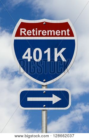 Way to save for your retirement Sign Red white and blue American highway sign with word 401k with sky background, 3D Illustration