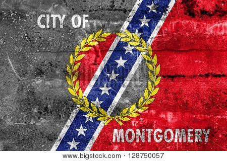 Flag Of Montgomery, Alabama, Painted On Dirty Wall. Vintage And Old Look.
