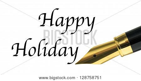 Happy Holiday message written with golden fountain pen
