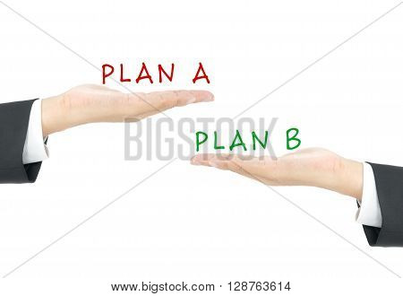 comparison with plan A and plan B on hand