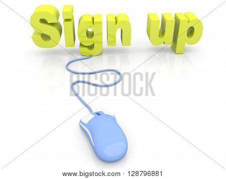 Sign up in internet. 3D rendered Illustration.