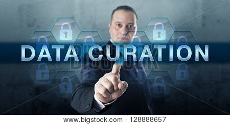 Knowledge worker is touching DATA CURATION on a transparent interactive screen. Business strategy metaphor and information management concept for integration and organization of data collections.