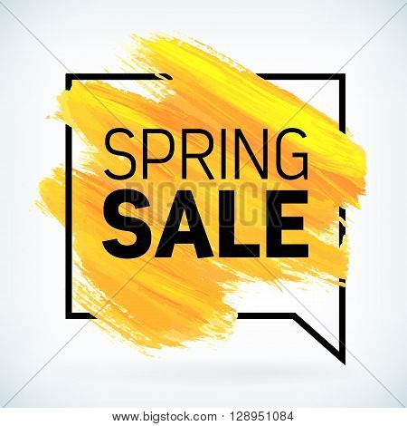 Yellow hand paint artistic dry brush stroke with business text in speech bubble. Watercolor acrylic spring sale begins background for print web design and banners. Realistic vector texture.