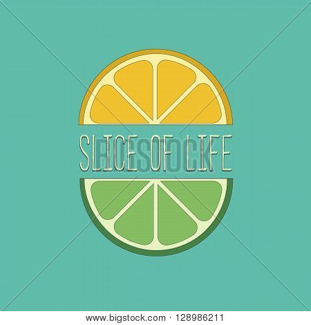 Citrus Fruits. Famous Quote Slice of life Concept. Lemon lime wedges Concept. Tropical citrus. Natural fruit. Vector Illustration