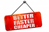 better faster cheaper, 3D rendering, vintage old red sign poster