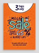 Mega Sale Flyer, Sale Banner, Sale Poster, Save Upto 65%, Limited Time Sale. Vector illustration. poster