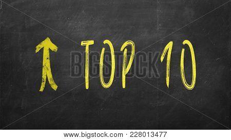 The Words Top 10 Written On Black Chalkboard.