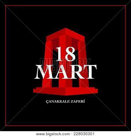 18 March Canakkale Victory Day. Turkish Language Translate