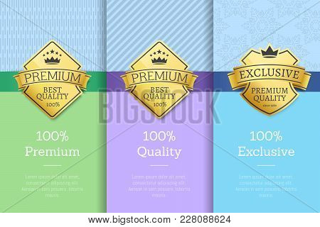 100 Exclusive Premium Quality Labels On Certificate Of Best Product With Golden Stamps Decorated By