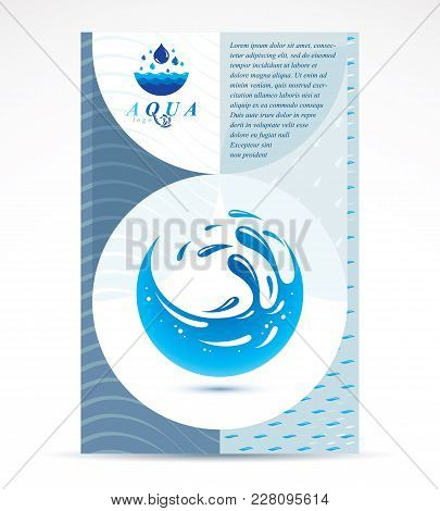 World Water Day Presentation Poster For Use In Mineral Water Advertising, March 22. Save Water Idea,