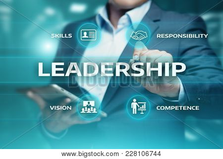 Leadership Business Management Teamwork Motivation Skills Concept.
