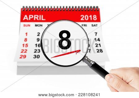 Orthodox Easter Concept. 8 April 2018 Calendar With Magnifier On A White Background