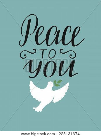 Hand Lettering Peace To You. Christian Poster. New Testament. Modern Calligraphy. Quote. Bible Verse