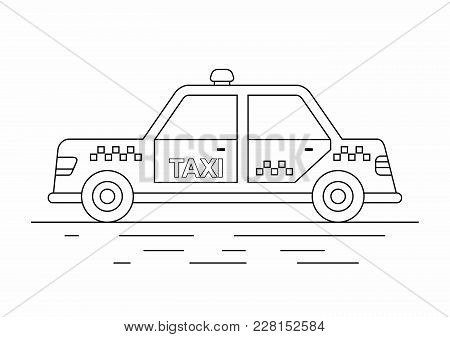 Taxi Cab Isolated On White Background. Taxi Service. City Transport. Line Icon