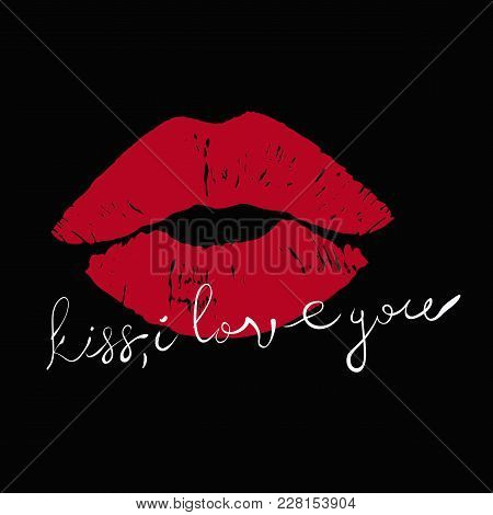 Kiss Lipstick With Text-kiss, I Love You Hand Drawn Valentines