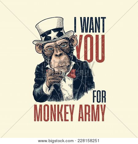 Monkey Uncle Sam with pointing finger at viewer. I Want You for army lettering. Vintage color engraving illustration for poster. Isolated on white background. Hand drawn design element for poster poster