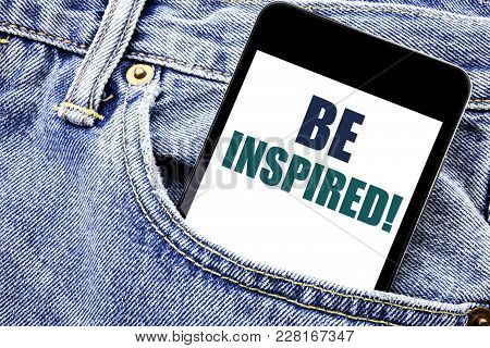 Conceptual Hand Writing Text Caption Inspiration Showing Be Inspired. Business Concept For Inspirati