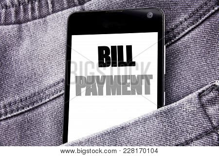 Hand Writing Text Caption Inspiration Showing Bill Payment. Business Concept For Billing Pay Costs W