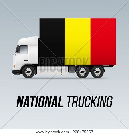 Symbol Of National Delivery Truck With Flag Of Belgium. National Trucking Icon And Belgian Flag