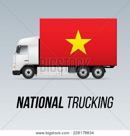 Symbol Of National Delivery Truck With Flag Of Vietnam. National Trucking Icon And Vietnam Flag