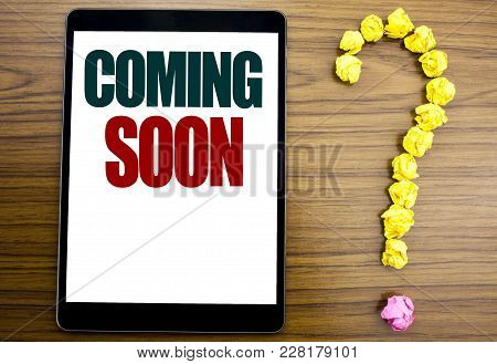 Word, Writing Coming Soon. Business Concept For Under Construction Written On Tablet, Background Wit