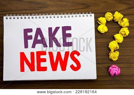 Conceptual Hand Writing Caption Inspiration Showing Fake News. Business Concept For Hoax Journalism