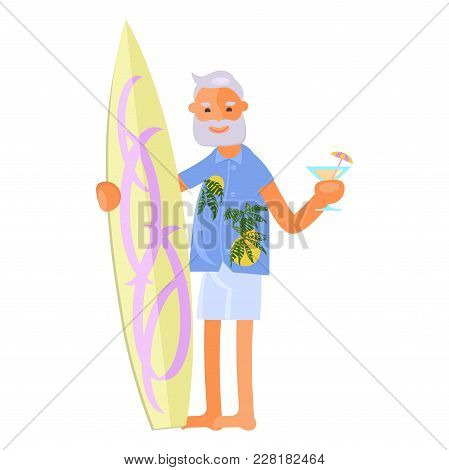 Healthy Active Lifestyle Retiree For Grandparents. Old Man Character With Surfboard And Cocktail.  V
