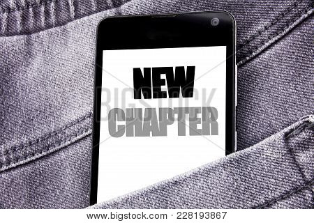 Hand Writing Text Caption Inspiration Showing New Chapter. Business Concept For Starting New Future