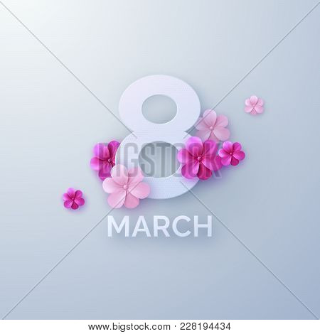 8 Of March. International Womens Day. Vector Paper Cut Illustration With Pink Paper Flowers. Holiday