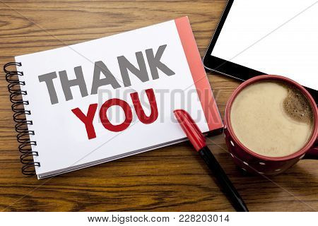 Handwriting Announcement Text Showing Thank You. Business Concept For Gratitude Thanks Written On No