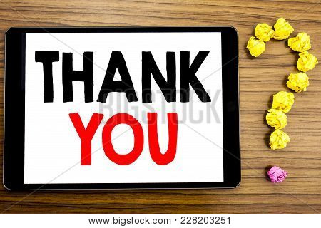 Writing Text Showing Thank You. Business Concept For Gratitude Thanks Written On Tablet Computer On