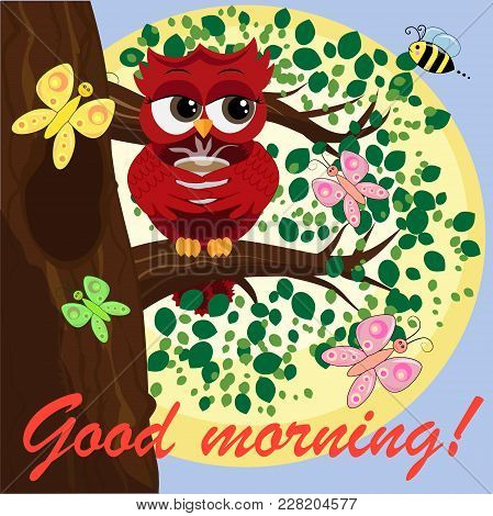 Cute Beautiful Flirtatious Owl On The Tree With A Cup Of Steaming Coffee, Tea Or Chocolate. Inscript