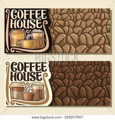 Vector Banners For Coffee House With Copy Space, Original Brush Typeface For Title Word Coffee House